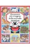 Diccionario por imagenes de los animales domesticos/ Picture Dictionary of Domestic Animals ...