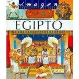 El Egipto antiguo/ Ancient Egypt (Imagen Descubierta Del Mundo/ Discovered Images of the Wor...