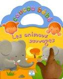 Les animaux sauvages (French Edition)