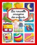 La nouvelle imagerie des enfants (French Edition)