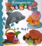 La Mer (L'Imagerie Des Bebes) (French Edition)