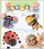 Animalitos/ Little Animals (Mini Diccionario De Los Bebes/ Mini Dictionary of Babies) (Spani...