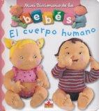 El cuerpo humano/ The Human Body (Mini Diccionario De Los Bebes/ Babies Mini Dictionary) (Sp...