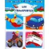 Los transportes/ The Transportation (Diccionario De Los Peques/ Dictionary of the Little One...