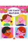 Los cinco sentidos/ The Five Senses (Diccionario De Los Peques/ Dictionary of Little Ones) (...