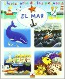 El mar/ The Sea (Diccionario De Los Peques/ Dictionary of the Little Ones) (Spanish Edition)