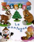 Imagerie Des Bebes La Montagne (French Edition)