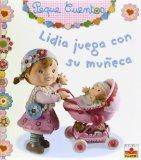 Lidia juega con su muneca/ Lidia Plays with Her Doll (Peque Cuentos/ Little Stories) (Spanis...
