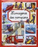 L'imagerie des pompiers (French Edition)