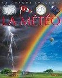 La Grande Imagerie Fleurus: LA Meteo (French Edition)