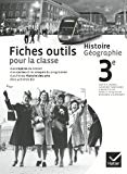 Histoire Geographie 3e Fiches outils pour la classe (French Edition)