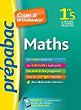Prepabac Cours Et Entrainement: 1re - Maths - S (French Edition)