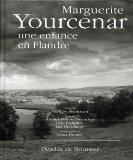 Marguerite Yourcenar, une enfance en Flandre