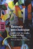 Devenir psychologue (French Edition)