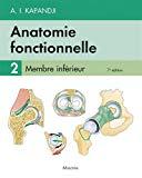Anatomie Fonctionnelle: Membre Inférieur (French Edition)