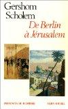 de Berlin a Jerusalem (Collections Spiritualites) (French Edition)