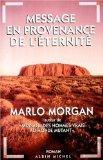 Message En Provenance de L'Eternite (Romans, Nouvelles, Recits (Domaine Etranger)) (French E...