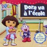 Dora Va A L'Ecole (French Edition)