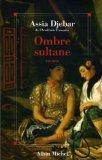 Ombre Sultane (Romans, Nouvelles, Recits (Domaine Francais)) (French Edition)
