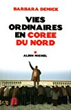 Vies Ordinaires En Coree Du Nord (Collections Litterature) (French Edition)