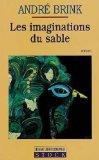 Les imaginations du sable (French Edition)