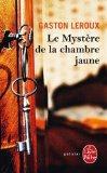 Le Mystere de la Chambre Jaune (Ldp Policiers) (French Edition)