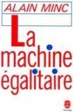 La machine egalitaire