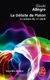 La Defaite de Platon (Le Livre de Poche) (French Edition)