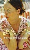 L'Ecole Des Saveurs (Le Livre de Poche) (French Edition)