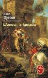 L'Amour, la Fantasia (Le Livre de Poche) (French Edition)