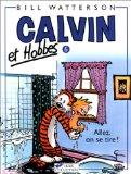 Calvin & Hobbes (in French): Calvin & Hobbes 6/Allez, on Se Tire ! (French Edition)