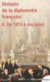 Histoire de la diplomatie franaise (French Edition)