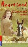 Heartland n05 impossible retour (French Edition)