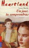 Heartland n06 un jour tu comprendras (French Edition)