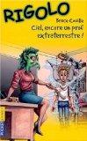 Rigolo, tome 20 : Ciel, encore un prof extraterrestre ! (French Edition)