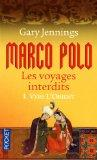 Marco Polo, les voyages interdits, Tome 1 (French Edition)