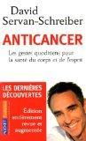 Anticancer: Prevenir ET Lutter Grace a Nos Defenses Naturelles (French Edition)