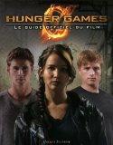 Hunger Games: le guide officiel du film