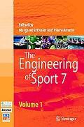 The Engineering of Sport 7: Vol. 1