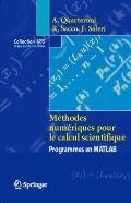 Mthodes numriques pour le calcul scientifique: Programmes en MATLAB (Collection IRIS) (Frenc...