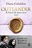 Outlander, Tome 8 : A l'encre de mon coeur : Partie 1 (French Edition)
