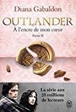 Outlander, Tome 8 : A l'encre de mon coeur : Partie 2 (French Edition)