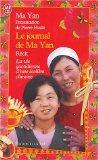 Le Journal De MA Yan, LA Vie Quotidienne D'Une Ecoliere Chinoise (French Edition)