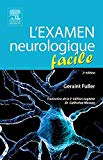 L'examen Neurologique Facile (French Edition)