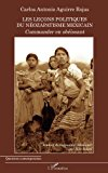 Les leçons politiques du néozapatisme mexicain: Commander en obéissant (French Edition)