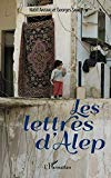 Les lettres d'Alep (French Edition)