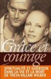 Grce et courage (French Edition)