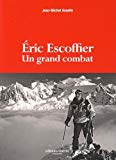 Eric Escoffier : Un grand combat