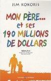 Mon pere... et ses 190 millions de dollars (French Edition)