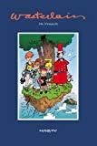 Wasterlain : Une monographie